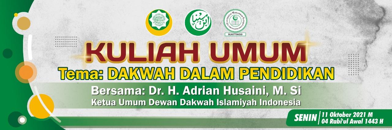 Kuliah Umum Dakwah dalam Pendidikan bersama Dr. H. Adrian Husaini, M.Si